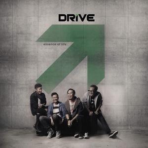 Drive - Essence Of Life (2015)